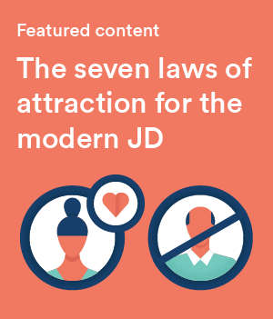 The seven laws of attraction - for the modern JD